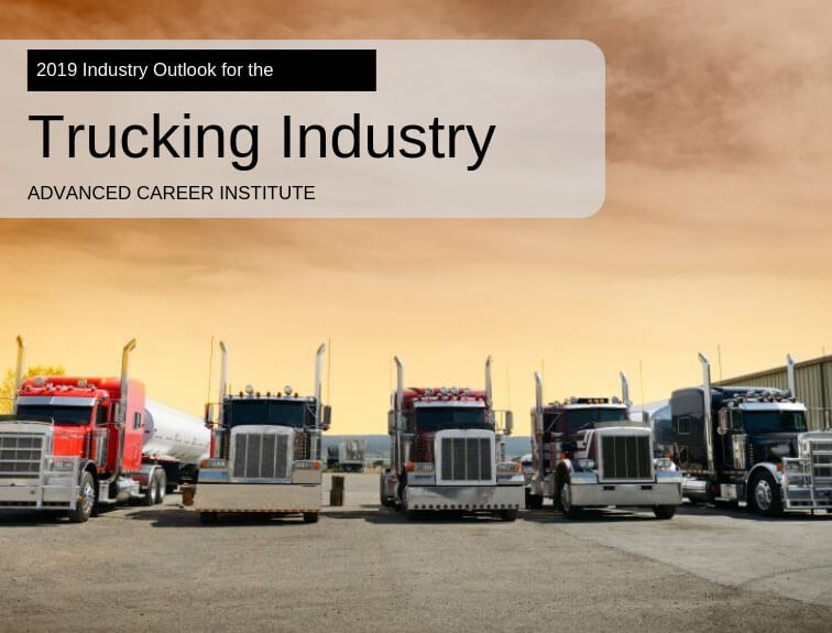 What Does The Trucking Industry Look Like as We Move Into 2019?