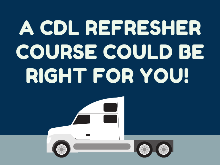 A photo of CDL Refresher Course